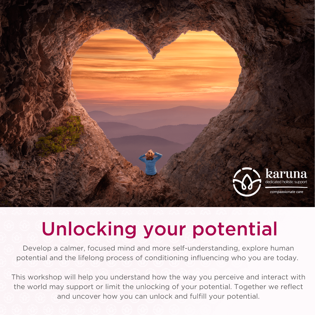 Unlocking your potential - Karuna Workshop
